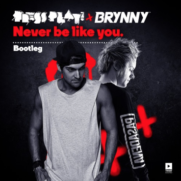 Never Be Like You (Press Play & Brynny Bootleg)