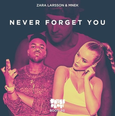 Never Forget You – Press Play Bootleg